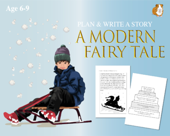 Plan And Write A Modern Fairy Tale (6-9 years)