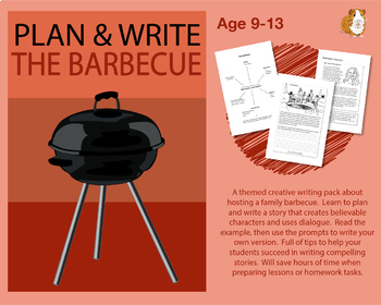 Plan And Write A Story Called 'The Barbecue' (Creative Story Writing) 9-14