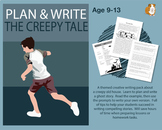 Plan And Write A Story Called 'The Creepy Tale' (9-13 years)