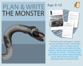 Plan And Write A Story Called 'The Monster' (9-13 years)