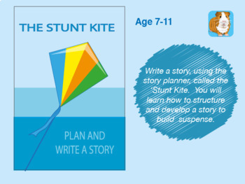 Plan And Write A Story Called 'The Stunt Kite' (7-11 years)