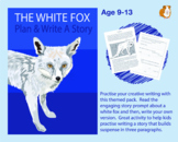 Plan And Write A Story Called 'The White Fox' (Creative Story Writing) 9-14