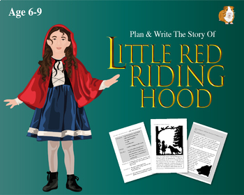 Plan And Write The Story Of Little Red Riding Hood (6-9 years)