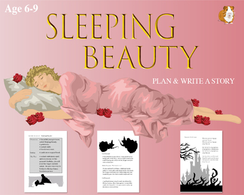 Plan And Write The Story Of Sleeping Beauty (6-9 years)