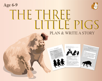 Plan And Write The Story Of The Three Little Pigs (6-9 years)