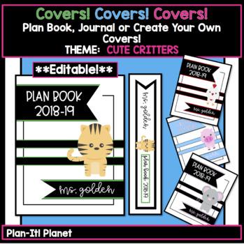 BINDER COVERS! Journal, Plan Book Portfolio, Etc. -Cute Critters**EDITABLE**