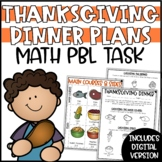 Plan Thanksgiving Dinner Math Activity PBL Project Based Learning