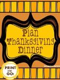 Plan Thanksgiving Dinner: Math, Graphic Organizers, Food P