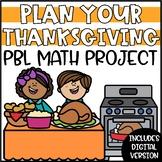 Thanksgiving PBL Math Activity - Plan Your Thanksgiving