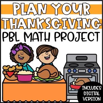 Plan Thanksgiving Weekend - Cumulative Math PBL Enrichment