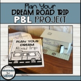 Plan Your Dream Road Trip   PBL Project 6th Grade Math