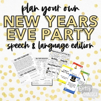 Plan Your Own NYE Party & More- Speech & Language Edition! (Google Doc included)