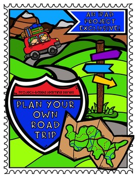 Plan Your Own Road Trip Project: An iPad Project Exclusive! (PBL Series)