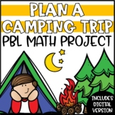 End of Year Math Review Project | Plan a Camping Trip Project Based Learning
