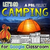 Plan a Camping Trip a DIGITAL Project Based Learning PBL D