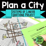 Graphing Systems of Linear Equations Project, Planning a City