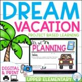Plan a Dream Vacation: PBL for Google Slides™ & PDF | Dist