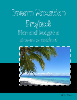 Plan a Dream Vacation Project