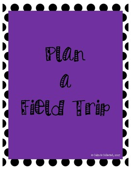 Plan a Field Trip: An Open-Ended Math Project