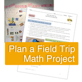 Plan a Field Trip Math Project