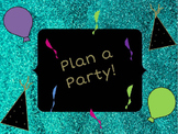 Plan a Party!  Percent of a Number