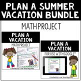Plan a Summer Vacation Math Project Bundle