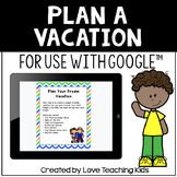 Plan a Summer Vacation Math Project for Google Classroom™