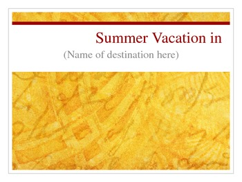 Plan a Summer Vacation PPT slideshow template (supplement to complete project)