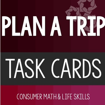 Plan a Trip Task Cards High School Special Education