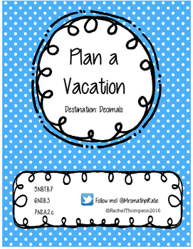 Plan a Vacation: Add, Multiply, and Subtract Decimals