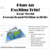 Plan an Exciting Trip: A Real World Research and Writing Activity