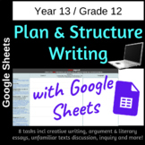 Plan and Structure Writing in Google Sheets - Grade 12
