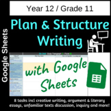 Plan and Structure Writing with Google Sheets - Grade 11
