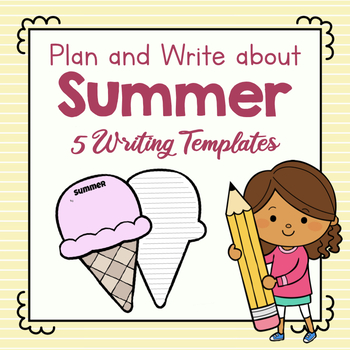 Plan and Write About Your Summer Vacation!