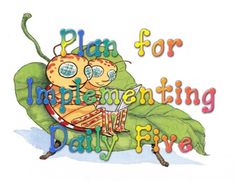Plan for Implementing Daily Five