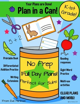 Plan in a Can! Emergency Sub Lesson Plans for Kindergarten-1st Grade