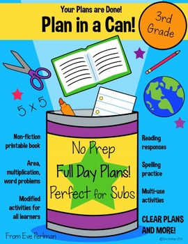 Plan in a Can!: Full Day Bundled Emergency Sub Plans 3rd Grade