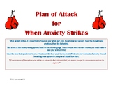 Plan of Attack for When Anxiety Strikes