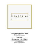 Plan to Play: Inspired by Snowmen At Night