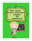 Plane Figures: Polygons and Quadrilaterals Quiz