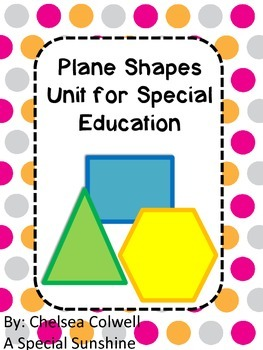 Plane Shapes Unit for Special Education