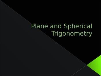 Plane and Spherical Trigonometry