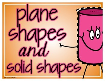 Plane shapes and Solid Shapes