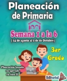 Planeación de primaria 3er grado basadas en Aprende en Casa 2 (Semana 1 a la 6)