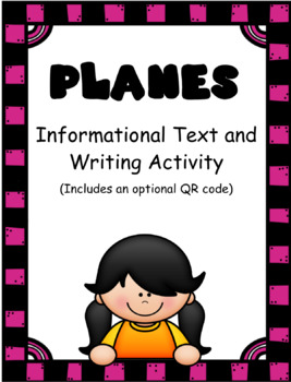 Planes: Informational Text and Writing Activity