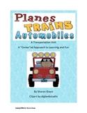 Planes, Trains, & Automobiles - A Transportation Unit
