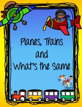 Planes, Trains & What's the Same