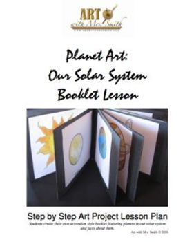 Planet Art: Our Solar System Booklet Lesson