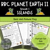 Planet Earth 2 - ISLANDS - Student Quiz