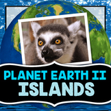 Planet Earth 2 - Islands - Guided Video Notes Worksheet
